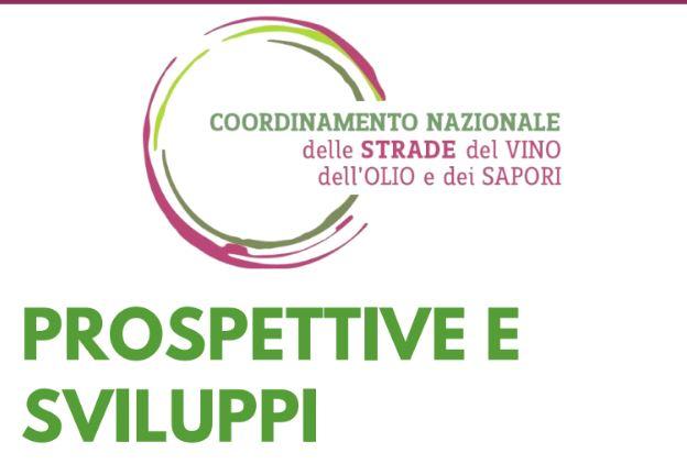 Prospettive e Sviluppi per Strade del Vino, dell'Olio e dei Sapori